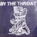 By The Throat - s/t