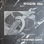 Bygone Era - Twisted Days