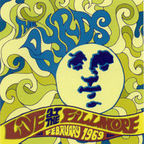 Byrds - Live At The Fillmore · February 1969