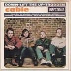Cable - Down-Lift The Up-Trodden