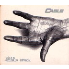 Cable - When Animals Attack
