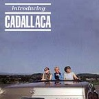 Cadallaca - Introducing Cadallaca