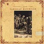 Cadillac Blindside - The Allegory Of Death And Fame