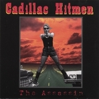 Cadillac Hitmen - The Assassin