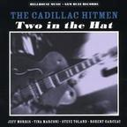 Cadillac Hitmen - Two In The Hat