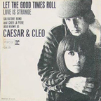 Caesar And Cleo - Let The Good Times Roll