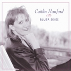 Caitlin Hanford - Bluer Skies
