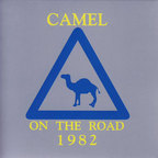 Camel - On The Road 1982