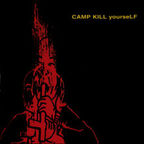 Camp Kill Yourself - Volume 1