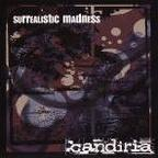 Candiria - Surrealistic Madness
