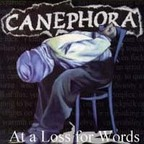 Canephora - At A Loss For Words