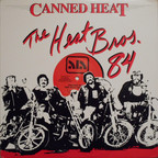 Canned Heat - The Heat Bros. '84