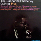 Cannonball Adderley Quintet - Plus