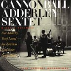 Cannonball Adderley Sextet - Dizzy's Business