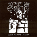 Capitalist Casualties - Subdivision In Ruin