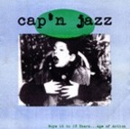 Cap'n Jazz - Boys 16 To 18 Years...Age Of Action
