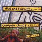 Captain Chaos - Nice And Friendly