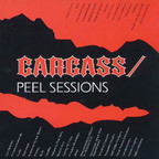 Carcass - Peel Sessions