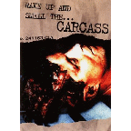 Carcass - Wake Up And Smell The ...