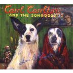Carl Carlton And The Songdogs - Love & Respect