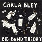 Carla Bley - Big Band Theory