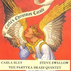 Carla Bley · Steve Swallow · The Partyka Brass Quintet - Carla's Christmas Carols