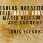 Carlos Barretto Trio - Radio Song