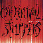 Carnival Strippers - Reveal