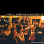Carolyn Mark And The Room-Mates - Terrible Hostess
