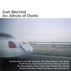 Carolyn Mark - Just Married · An Album Of Duets