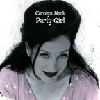 Carolyn Mark - Party Girl