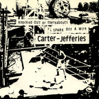 Carter-Jefferies - Knocked Out Or Thereabouts