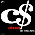 Cash Money - Halos Of Smoke And Fire