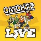 Catch 22 (US) - Live