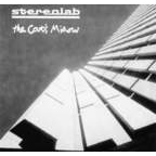 Cat's Miaow - Stereolab