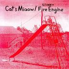 Cat's Miaow - Stinky Fire Engine