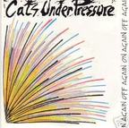 Cats Under Pressure - On Again Off Again