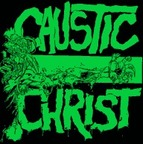 Caustic Christ - s/t