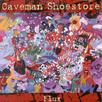 Caveman Shoestore - Flux