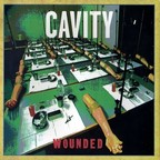 Cavity - Wounded