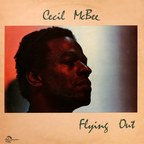 Cecil McBee - Flying Out