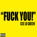 Cee Lo Green - Fuck You!