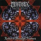 Centinex - Reborn Through Flames