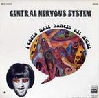 Central Nervous System - I Could Have Danced All Night