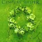 Century Sleeper - Awaken