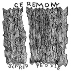 Ceremony (US 2) - Scared People