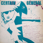 Certain General - Holiday Of Love