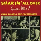 Chad Allan & The Expressions - Shakin' All Over