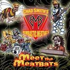 Chad Smith's Bombastic Meatbats - Meet The Meatbats