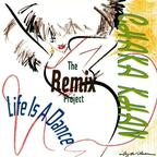 Chaka Khan - Life Is a Dance · The Remix Project